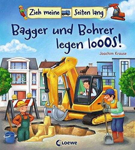 Zieh meine Seiten lang – Bagger und Bohrer legen los!: Baustelle