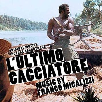 L'ultimo cacciatore (Original Motion Picture Soundtrack)