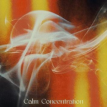 Calm Concentration
