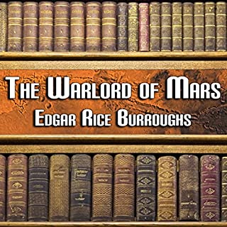The Warlord of Mars                   By:                                                                                                                                 Edgar Rice Burroughs                               Narrated by:                                                                                                                                 Peter Delloro                      Length: 6 hrs and 5 mins     65 ratings     Overall 3.8