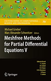 Meshfree Methods for Partial Differential Equations V (Lecture Notes in Computational Science and Engineering Book 79)