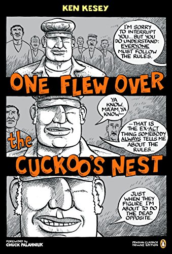 Compare Textbook Prices for One Flew Over the Cuckoo's Nest: Penguin Classics Deluxe Edition Deluxe ed. Edition ISBN 9780143105022 by Kesey, Ken,Sacco, Joe,Faggen, Robert,Palahniuk, Chuck