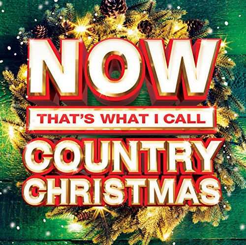 Now That's What I Call Country Christmas [2 CD]