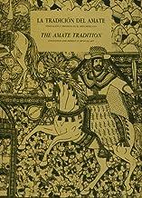 La tradicion del Amate: innovacion y protesta en el arte...