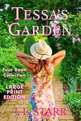 Tessa's Garden: Four Book Collection [Large Print]