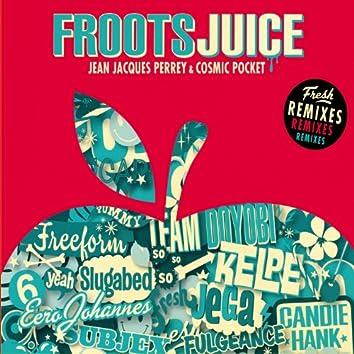 Froots Juice (Remixes)