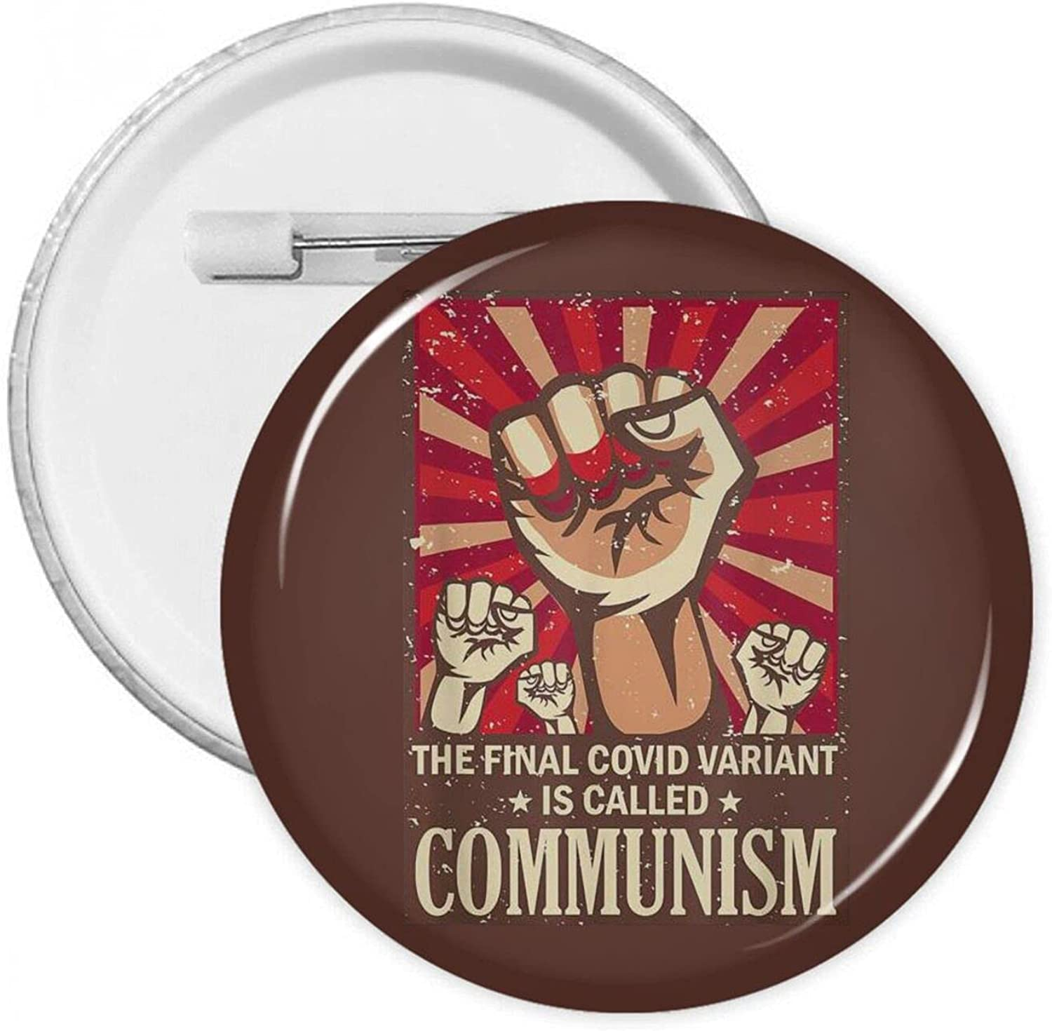The Final Co-Vid Variant Is Communism Manufacturer direct delivery Badges Round Called Portland Mall Button