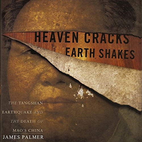 Heaven Cracks, Earth Shakes audiobook cover art