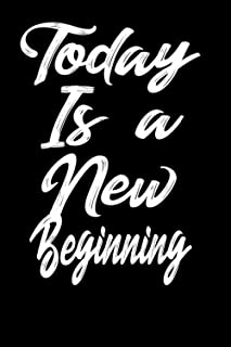today is a new beginning notebook