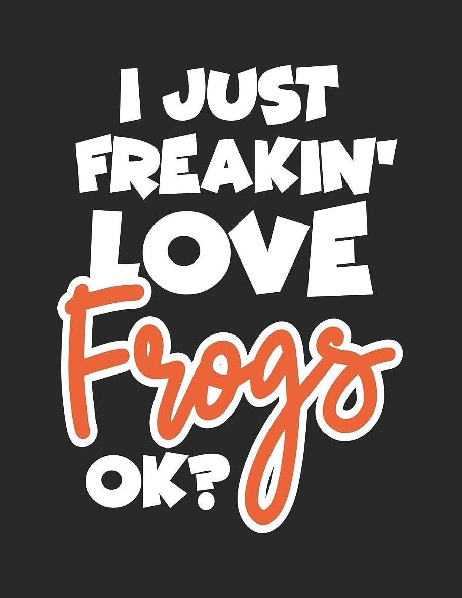 独立してクリーナー首謀者I Just Freakin' Love Frogs Ok?: Wide Ruled Composition Notebook Journal V1