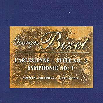 Georges Bizet - L'Arlesienne  Suite No. 2 - Symphonie No. 1