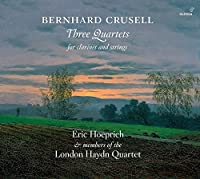 Crusell: Three Quartets for Cl