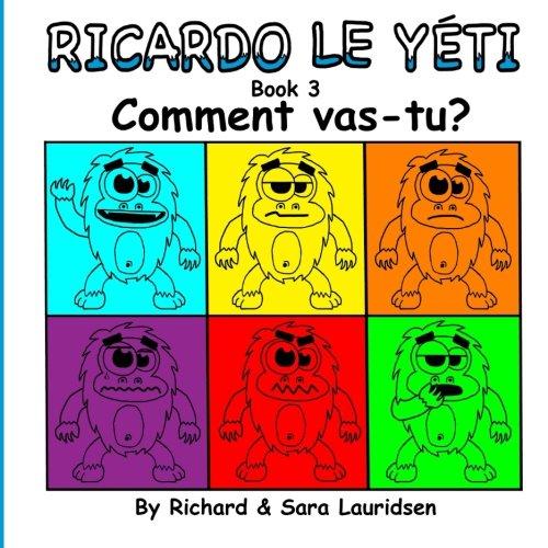 Ricardo le Yéti: Book 3: Comment vas-tu?