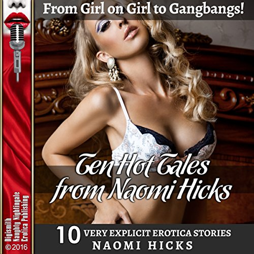 Ten Hot Tales from Naomi Hicks audiobook cover art