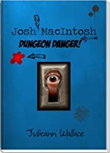 Josh MacIntosh - Dungeon Danger