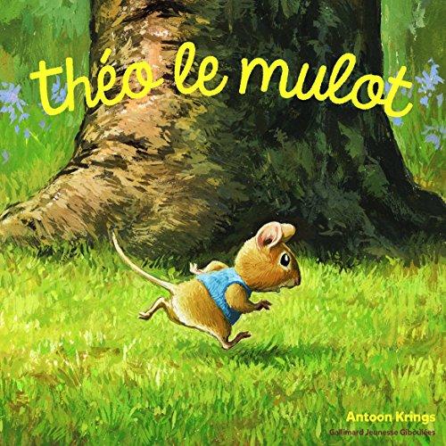 Les Drôles de Petites Bêtes - Theo le Mulot - Dès 3 ans