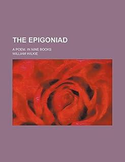 The Epigoniad; A Poem. in Nine Books