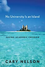 No University Is an Island: Saving Academic Freedom (Cultural Front Book 4)