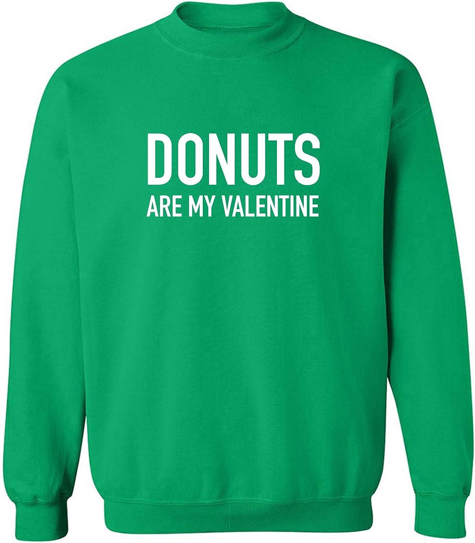 Donuts Are My Valentine Crewneck Sweatshirt