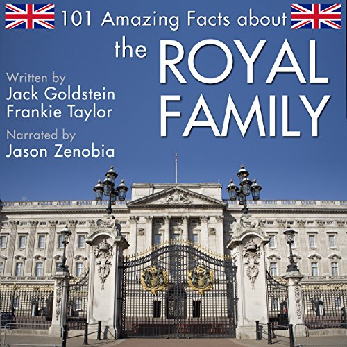 101 Amazing Facts About the Royal Family audiobook cover art