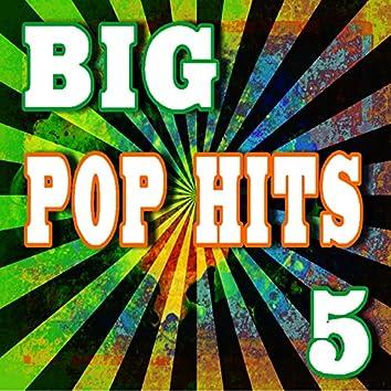 Big Pop Hits, Vol. 5 (Instrumental)