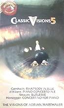 Classic Visions 5: Gershwin / D'Albert / Strauss / Honegger VHS