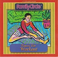 Family Circle: Tunes For Workout