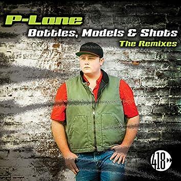 Bottles, Models & Shots (The Remixes)