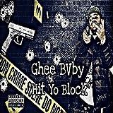 'Hit Yo Block' [Explicit]