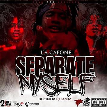 Separate My Self