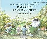 Badger's Parting Gifts: Vietnamese/English