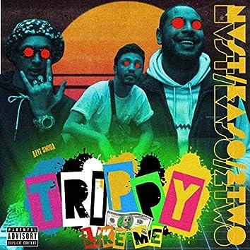 Trippy Like Me (feat. Kaso, Nvst)