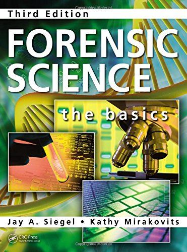 Forensic Science: The Basics, Third Edition