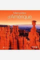 Merveilles d'Amérique - La collection (French Edition) Hardcover