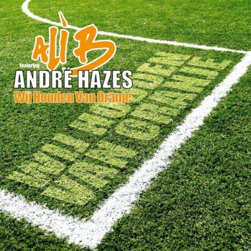 Wij Houden Van Oranje [feat. André...