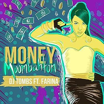 Money (Moombahton Mix) [feat. Farina]