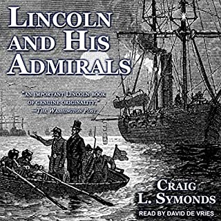 Lincoln and His Admirals audiobook cover art