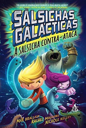 Salsichas Galácticas - a salsicha contra-ataca