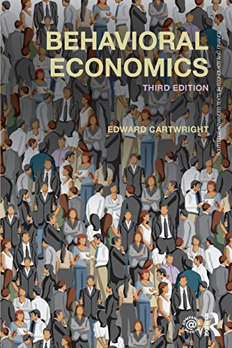 Behavioral Economics (Routledge Advanced Texts in Economics and Finance, Band 30)