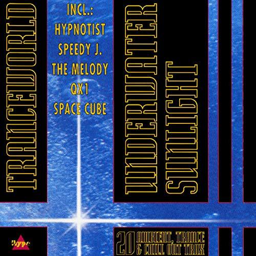 Tranceworld-Underwater Sunlight (1992)