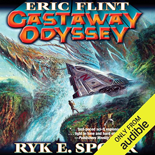 Castaway Odyssey     Boundary, Book 5              By:                                                                                                                                 Eric Flint,                                                                                        Ryk E. Spoor                               Narrated by:                                                                                                                                 Jonathan Walker                      Length: 10 hrs and 47 mins     42 ratings     Overall 4.3