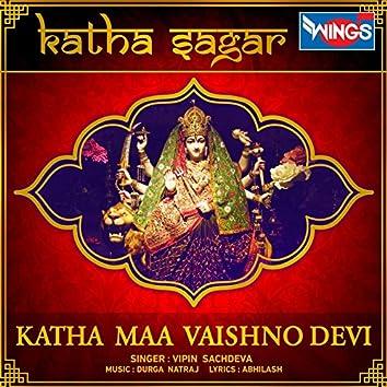 Katha Maa Vaishno Devi (Katha Sagar)