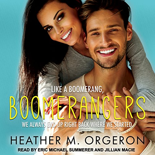 Boomerangers                   Written by:                                                                                                                                 Heather M. Orgeron                               Narrated by:                                                                                                                                 Jillian Macie,                                                                                        Eric Michael Summerer                      Length: 7 hrs and 53 mins     Not rated yet     Overall 0.0