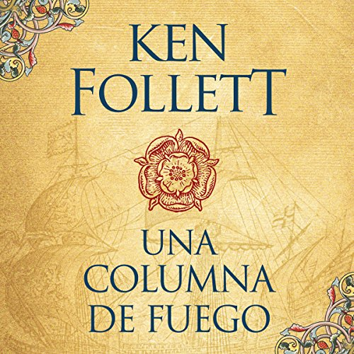 Una columna de fuego [A Column of Fire] audiobook cover art