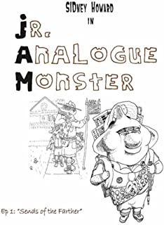"""Jr. Analogue Monster, Ep. 1: """"Sends of the Farther"""""""