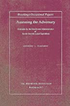 Assessing the Adversary: Estimates by the Eisenhower Administration of Soviet Intentions and Capabilities