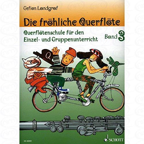 Die froehliche Querfloete 3 - arrangiert für Querflöte [Noten/Sheetmusic] Komponist : LANDGRAF GEFION