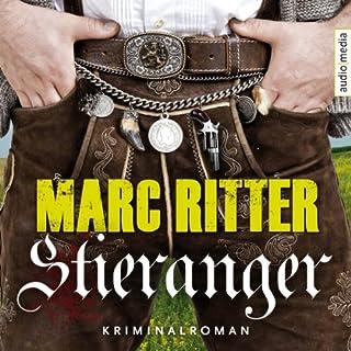 Stieranger                   Autor:                                                                                                                                 Marc Ritter                               Sprecher:                                                                                                                                 Michael Schwarzmaier                      Spieldauer: 5 Std. und 49 Min.     245 Bewertungen     Gesamt 4,3