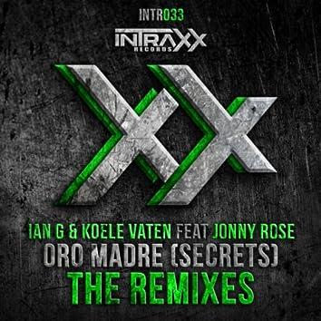 Oro Madre (Secrets) The Remixes