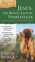 Jesus, the Middle Eastern Storyteller (Ancient Context, Ancient Faith)